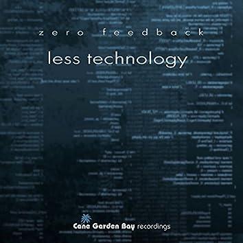 Less Technology