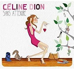 Sans Attendre - Edition Deluxe