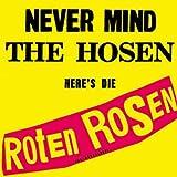 Never Mind the Hosen-Here'S die Roten Rosen [Vinyl LP] - Roten Rosen.die & die Toten Hosen