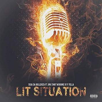 LIT Sitaution (feat. Oneshotwiggins & Fi Yella)