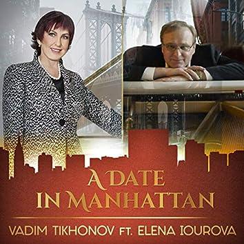 A Date in Manhattan (feat. Elena Iourova)