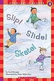 Slip! Slide! Skate (HELLO READER LEVEL 2)