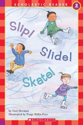 Slip! Slide! Skate (HELLO READER LEVEL 2)の詳細を見る