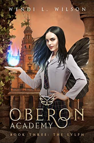 Oberon Academy Book Three: The Sylph