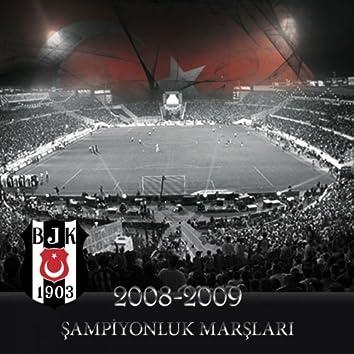 2008-2009 Beşiktaş Şampiyonluk Marşları