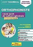 Concours Orthophoniste - 1 500 QCM de culture générale - Concours 2020-2021