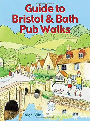 Guide to Bristol & Bath Pub Walks: Pocket-Size Guidebook with 20 Walking Routes: 20 Pub Walks