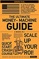 The Ultimate Money-Machine Guide [6 in 1]: 250+ Ways to Decrease Spending, Increase Savings, and Make Your Money Work for You!