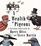 A Wealth of Pigeons - A Cartoon Collection
