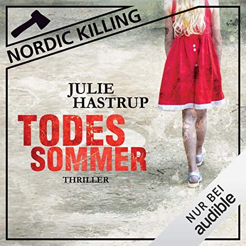 Todessommer     Nordic Killing              By:                                                                                                                                 Julie Hastrup                               Narrated by:                                                                                                                                 Vera Teltz                      Length: 10 hrs and 14 mins     1 rating     Overall 5.0