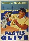 Millésime. Bières, Vins et Spiritueux' PASTIS OLIVE. COMME Á MARSEILLE' Environ 1936 Sur Format A3 Papiers Brillants de 250g. Affiches de Reproduction