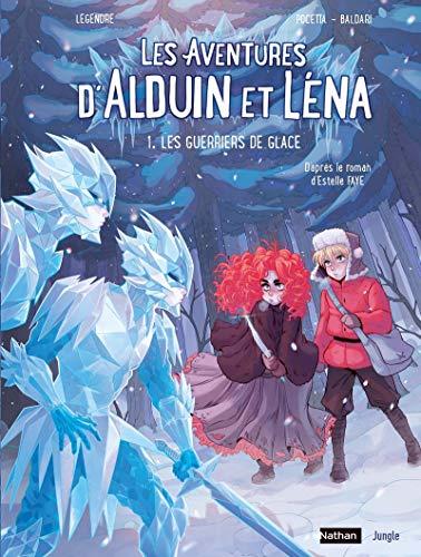 Les aventures d'Alduin et Léna, Tome 1 : Les Guerriers de glace