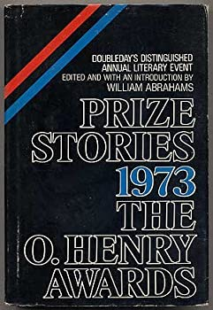 Prize Stories 1973: The O'Henry Awards 0385066937 Book Cover