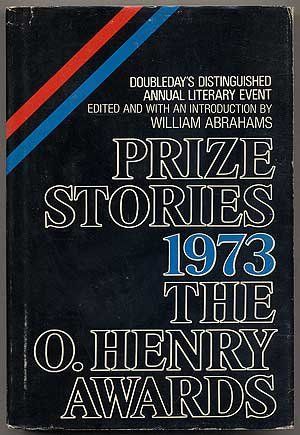 Prize Stories 1973: The O'Henry Awards - Book  of the O. Henry Prize Collection
