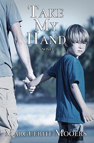 Take My Hand: A Novel (English Edition)