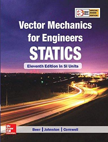 Vector Mechanics For Engineers: Statics 11Th Edition