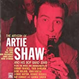 Songtexte von Artie Shaw - The Artistry of Artie Shaw and His Bop Band 1949
