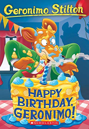 Happy Birthday, Geronimo! (Geronimo Stilton)