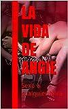 La vida de Angie: Sexo a cualquier hora