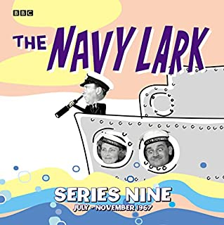 The Navy Lark, Collected Series 9                   By:                                                                                                                                 Lawrie Wyman                               Narrated by:                                                                                                                                 Leslie Phillips,                                                                                        Stephen Murray,                                                                                        Jon Pertwee                      Length: 9 hrs and 48 mins     83 ratings     Overall 4.8