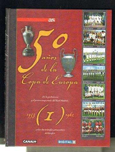 50 AÑOS DE LA COPA DE EUROPA. 1953-1962. COMPLETO. 8 TOMOS.