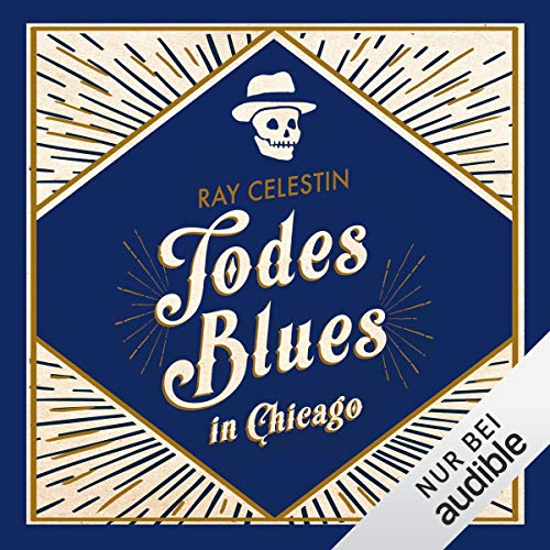 Todesblues in Chicago: City Blues Quartett 2