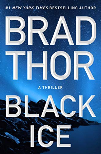 Black Ice: A Thriller (The Scot Harvath Series Book 20) by [Brad Thor]