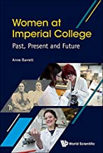 Women at Imperial College:Past, Present and Future