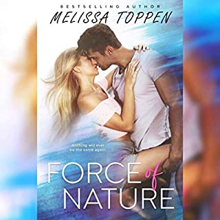 Force of Nature                   By:                                                                                                                                 Melissa Toppen                               Narrated by:                                                                                                                                 Juliana Solo                      Length: 7 hrs and 15 mins     4 ratings     Overall 4.8