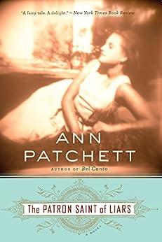 The Patron Saint of Liars by [Ann Patchett]