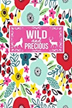 Wild And Precious: Animal Wildlife Lover Activist Gift Journal Lined Notebook To Write In