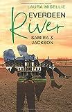 Everdeen River: Samira & Jackson