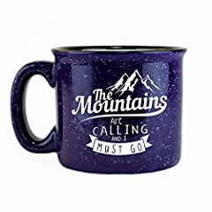 MOUNTAINEERING ENTHUSIASTS! - This design is perfect for the adventurous spirit, the ones who love the mountains or anyone who loves the outdoors. Reads The Mountains Are Calling and I Must Go on BOTH sides. Holds 15 ounces of your favorite coffee, t...