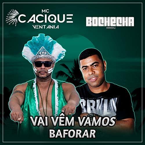 Mc Cacique Ventania & Bochecha DeeJay
