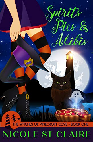 Spirits, Pies, And Alibis by Nicole St Claire ebook deal