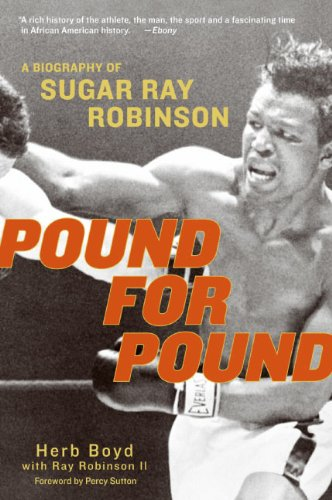 Pound for Pound: A Biography of Sugar Ray Robinson (English Edition)