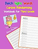 Dolch Sight Words Cursive Handwriting Workbook for Third Grade: Learning cursive handwriting workbook for kids
