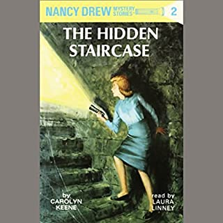 The Hidden Staircase     Nancy Drew Mystery Stories 2              By:                                                                                                                                 Carolyn Keene                               Narrated by:                                                                                                                                 Laura Linney                      Length: 3 hrs and 12 mins     413 ratings     Overall 4.6