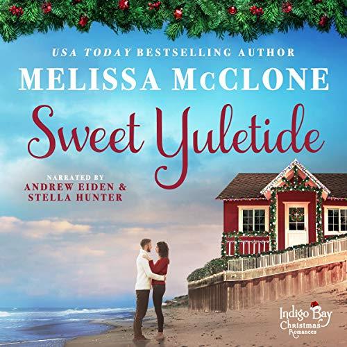 Sweet Yuletide Audiobook By Melissa McClone cover art