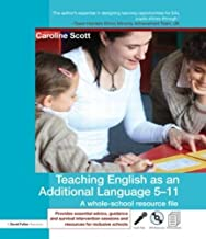 Teaching English as an Additional Language 5-11: A whole school resource file