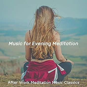 Music for Evening Meditation