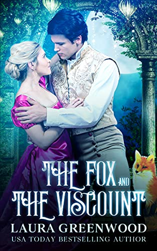 The Fox and the Viscount The Shifter Season Laura Greenwood