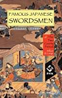 Famous Japanese Swordsmen: Of the Two Courts Period