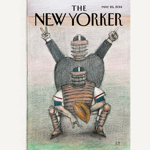 The New Yorker, May 26th 2014 (Nadya Labi, David Owen, Alexis Okeowo) audiobook cover art