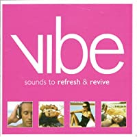 Vibe: Sounds to Refresh & Revi