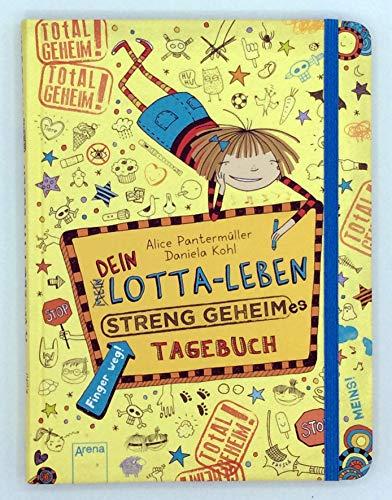 Dein Lotta-Leben. Streng geheimes Tagebuch (Mein Lotta-Leben)