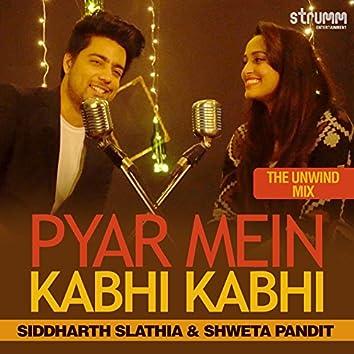 Pyar Mein Kabhi Kabhi - Single