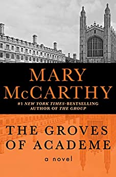 The Groves of Academe: A Novel (Transaction Large Print Books) by [Mary McCarthy]