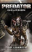 Predator - Incursion: The Rage War 1