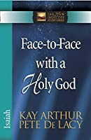 Face to Face with a Holy God (The New Inductive Study Series)